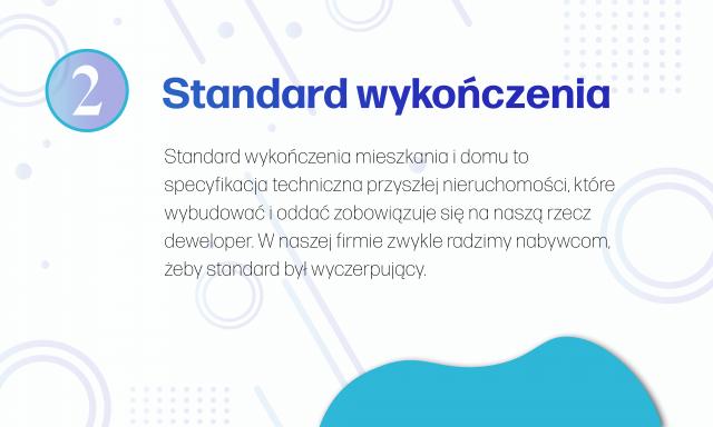 Zapisy dotyczące standardu wykończenia są istotne