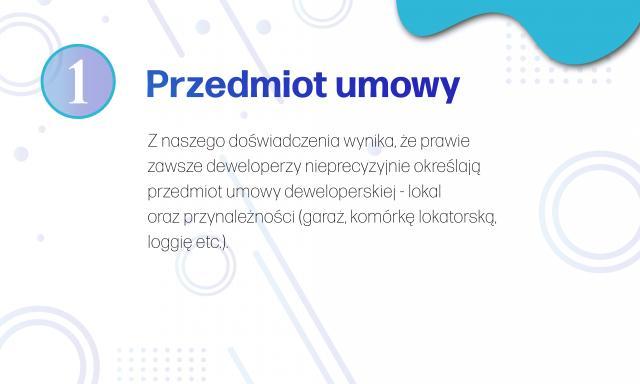 Informacje dotyczące przedmiotu umowy deweloperskiej